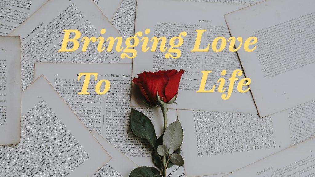 Bringing Love to Life Sermon Graphic